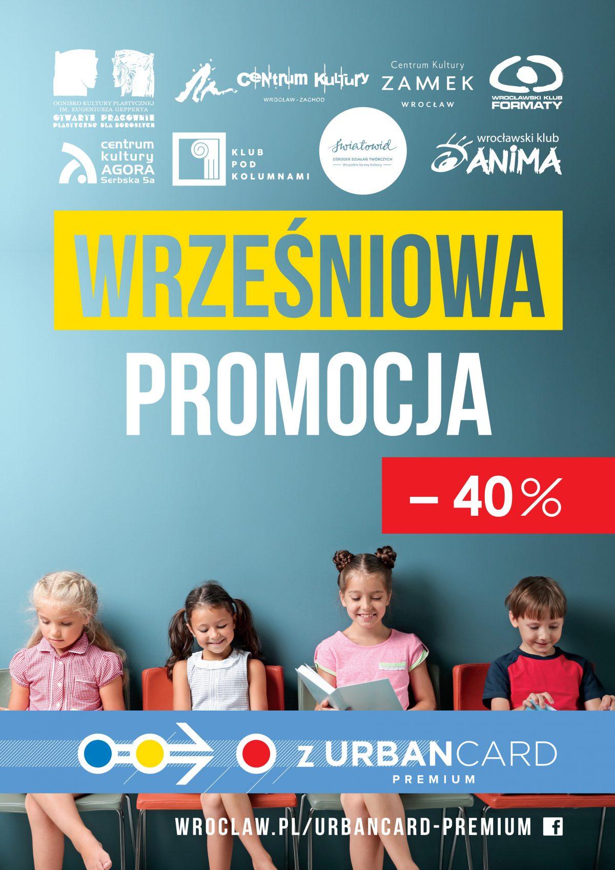 """""""PROMOCJA WRZEŚNIOWA""""  Z URBANCARD PREMIUM – 40%"""