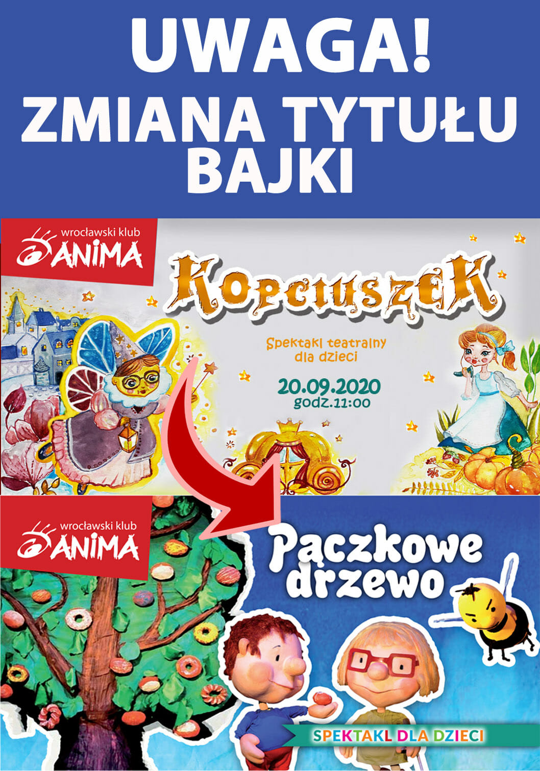UWAGA! Zmiana tytuły spektaklu dla dzieci!  20.09.2020