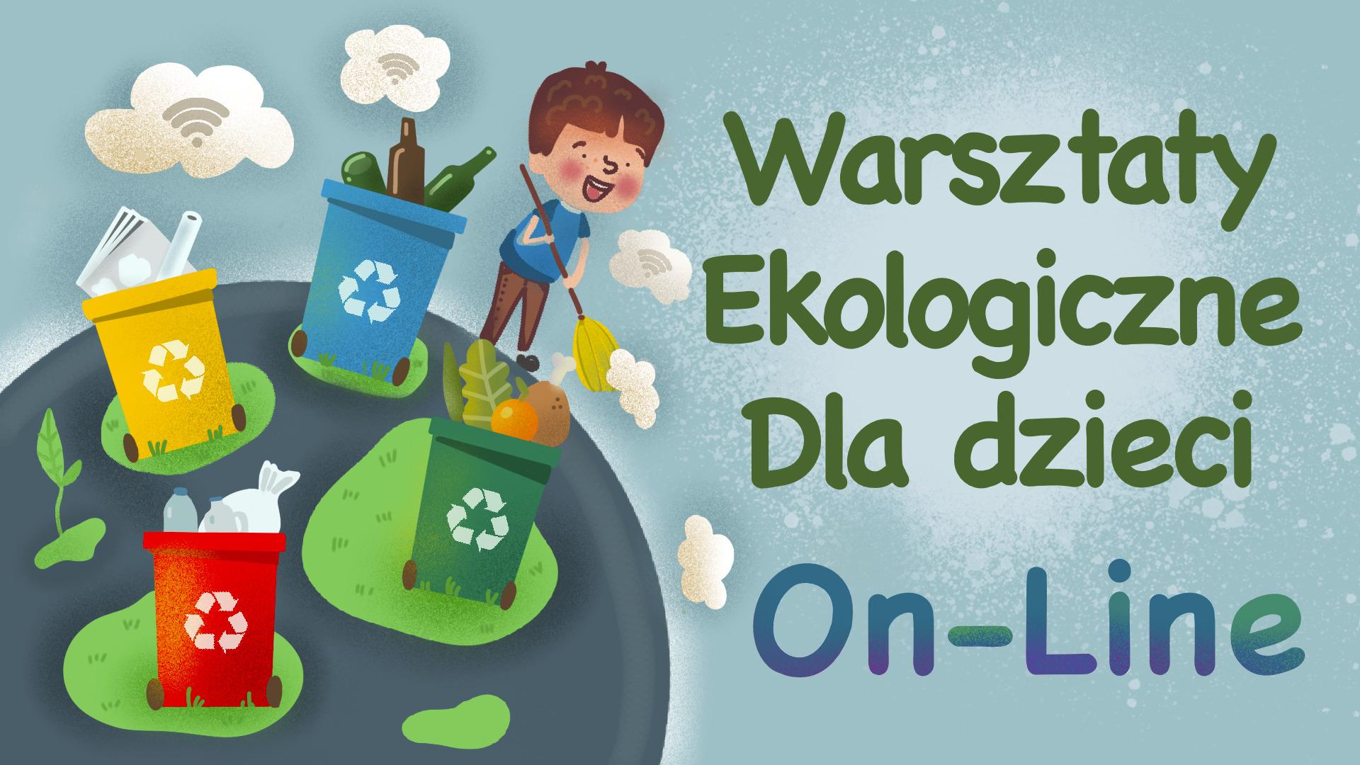 Warsztaty ekologiczne dla dzieci (online)