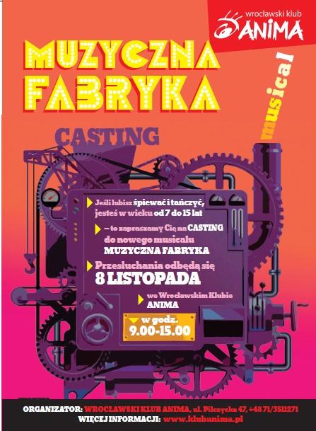 """Casting do Musicalu """"Muzyczna fabryka"""""""