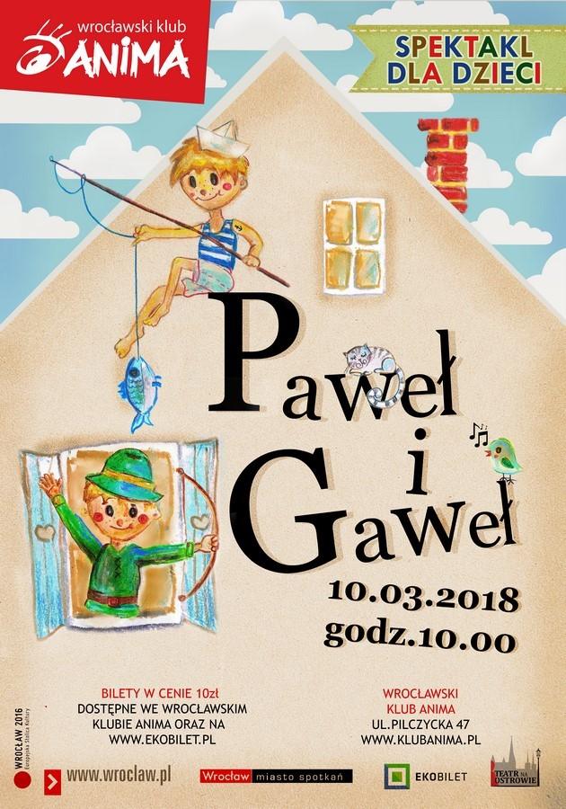 """""""Paweł i Gaweł"""" -spektakl dla dzieci- BRAK BILETÓW"""