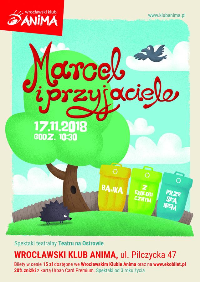 """""""Marcel i Przyjaciele"""" – spektakl dla dzieci od 3 roku życia"""