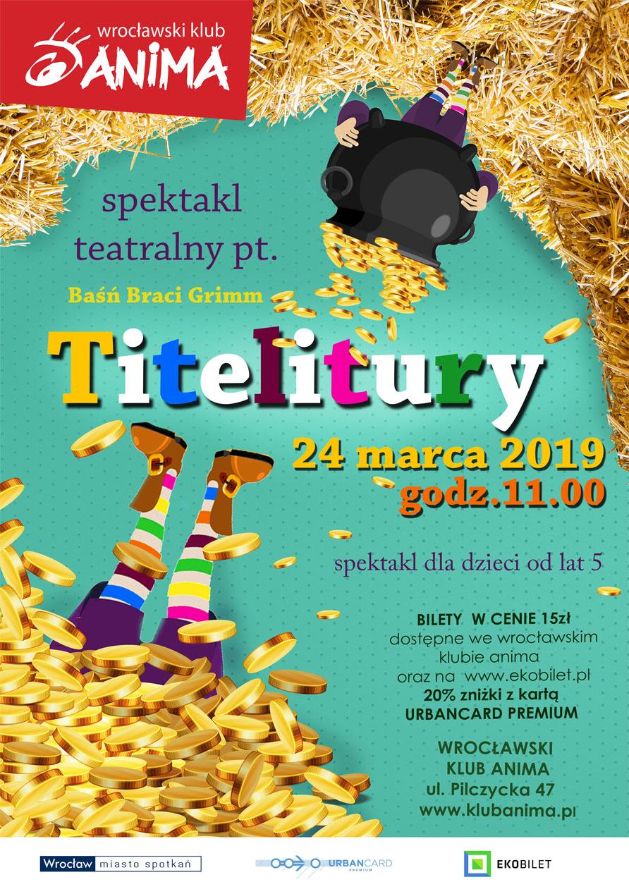 Spektakl Titelitury – 24.03.2019r.