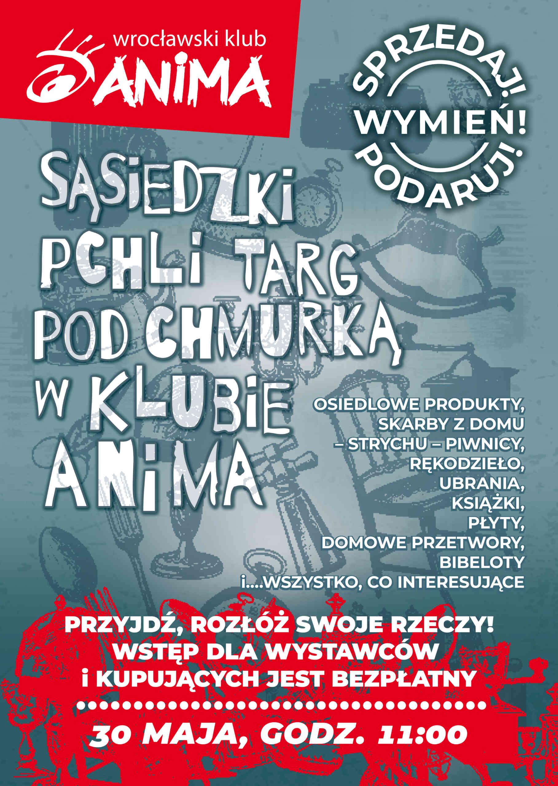 Sąsiedzki Pchli Targ Pod Chmurką // Edycja majowa