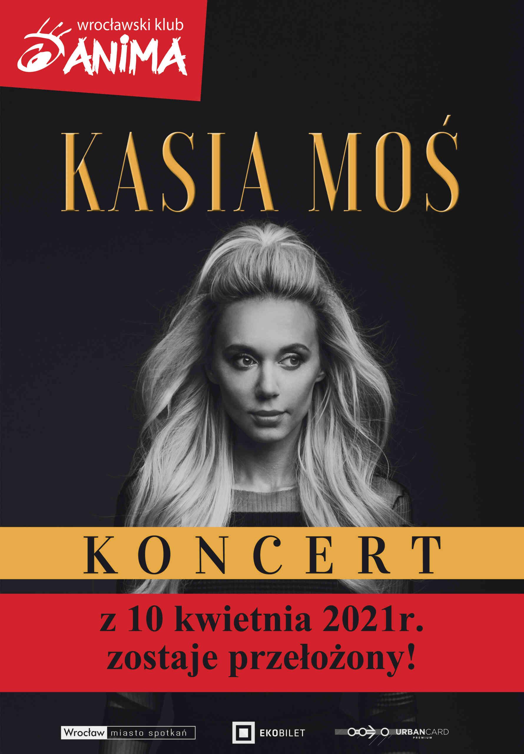 Koncert Kasi Moś z 10 kwietnia zostaje przełożony!