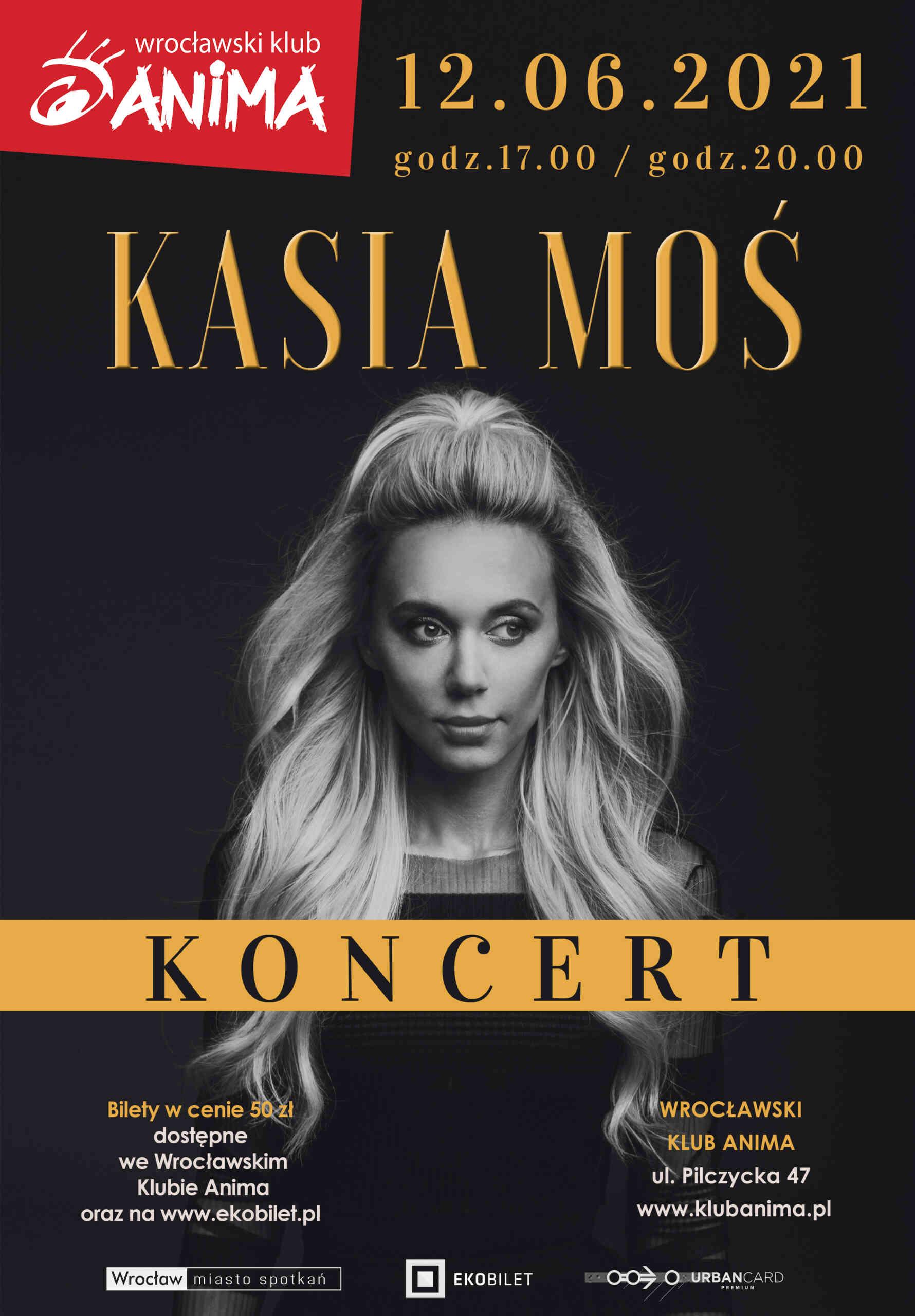 Koncert Kasi Moś już 12 czerwca 2021r.