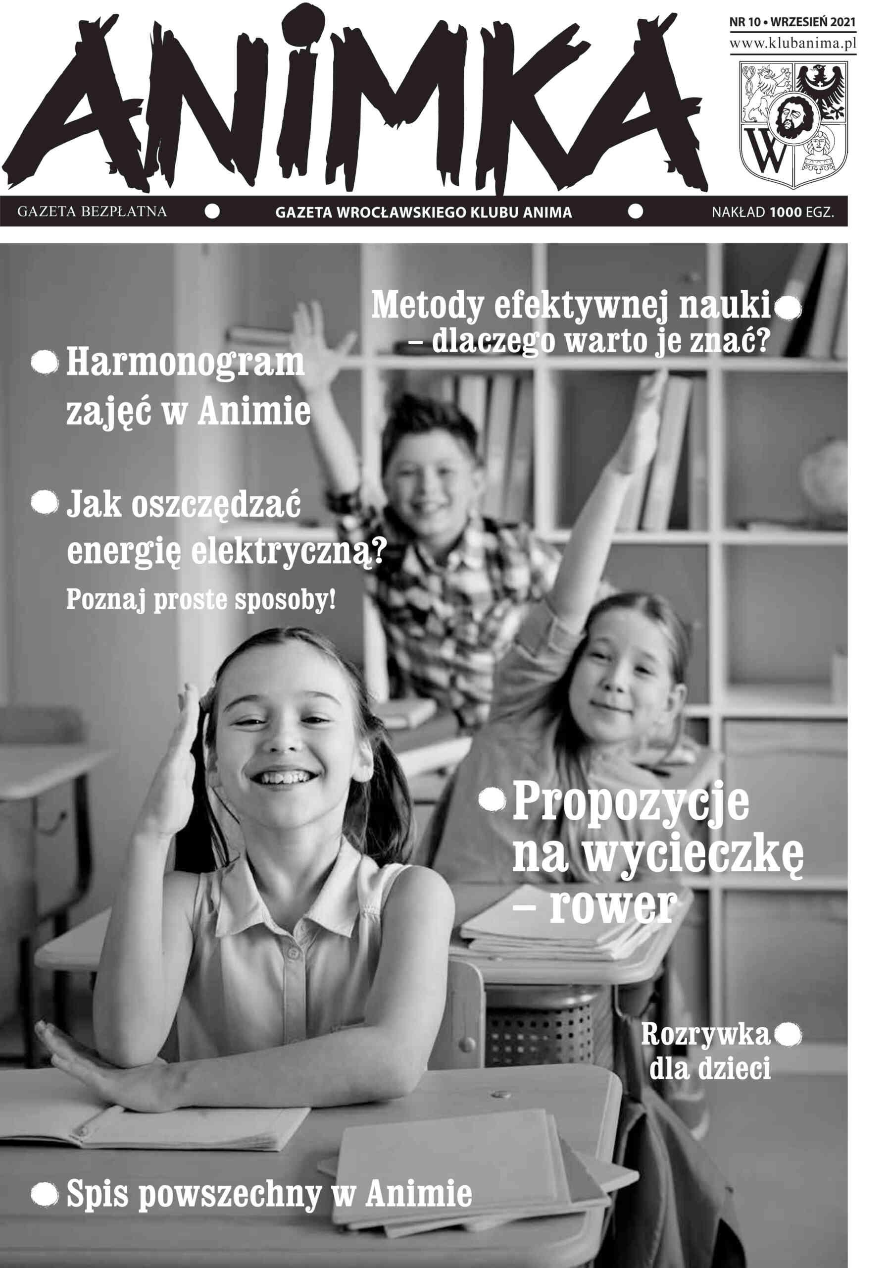 """10. numer gazetki osiedlowej """"ANIMKA""""!"""