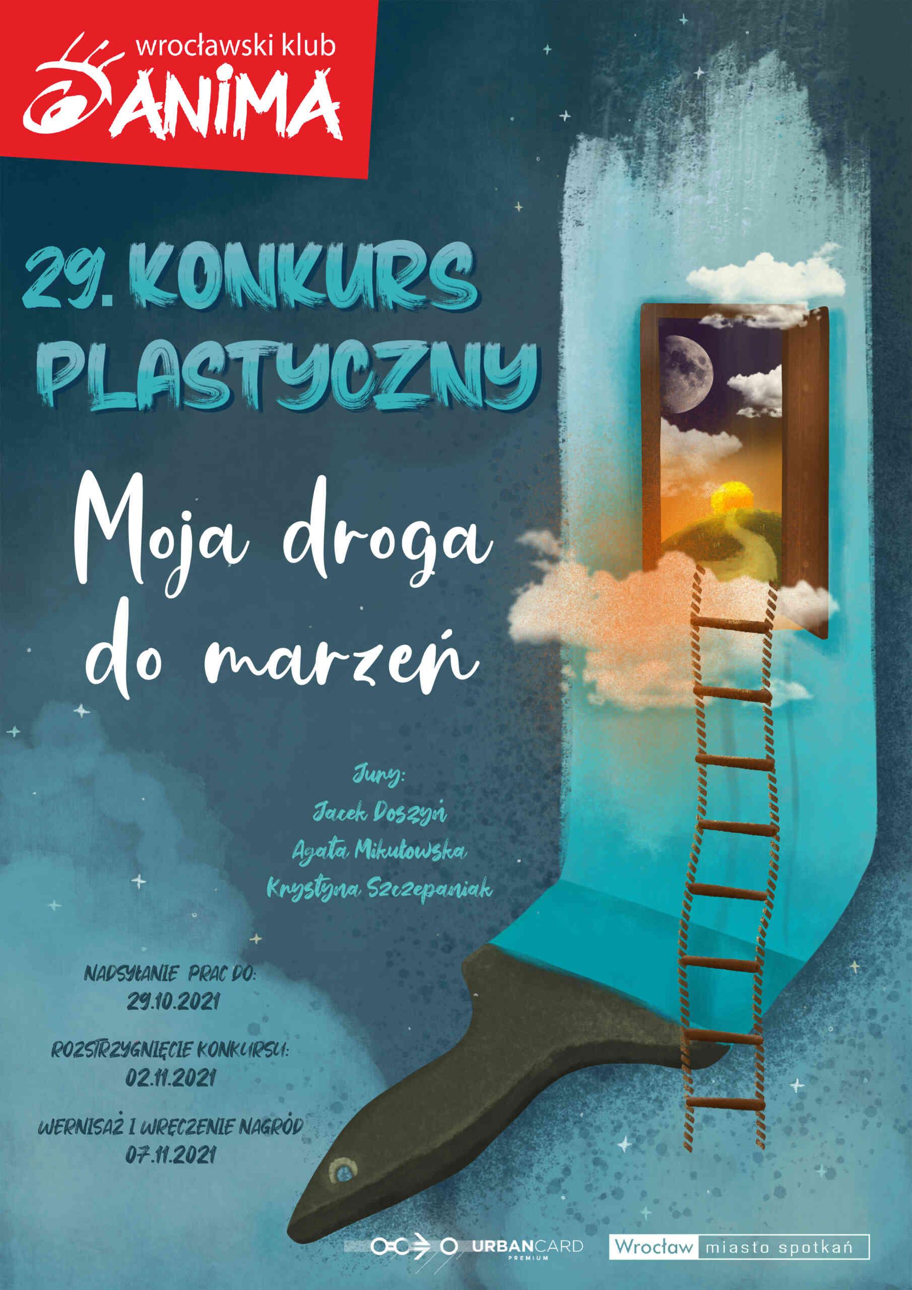 """XXIX Konkurs Plastyczny Dla Dzieci i Młodzieży """"Moja droga do marzeń"""""""