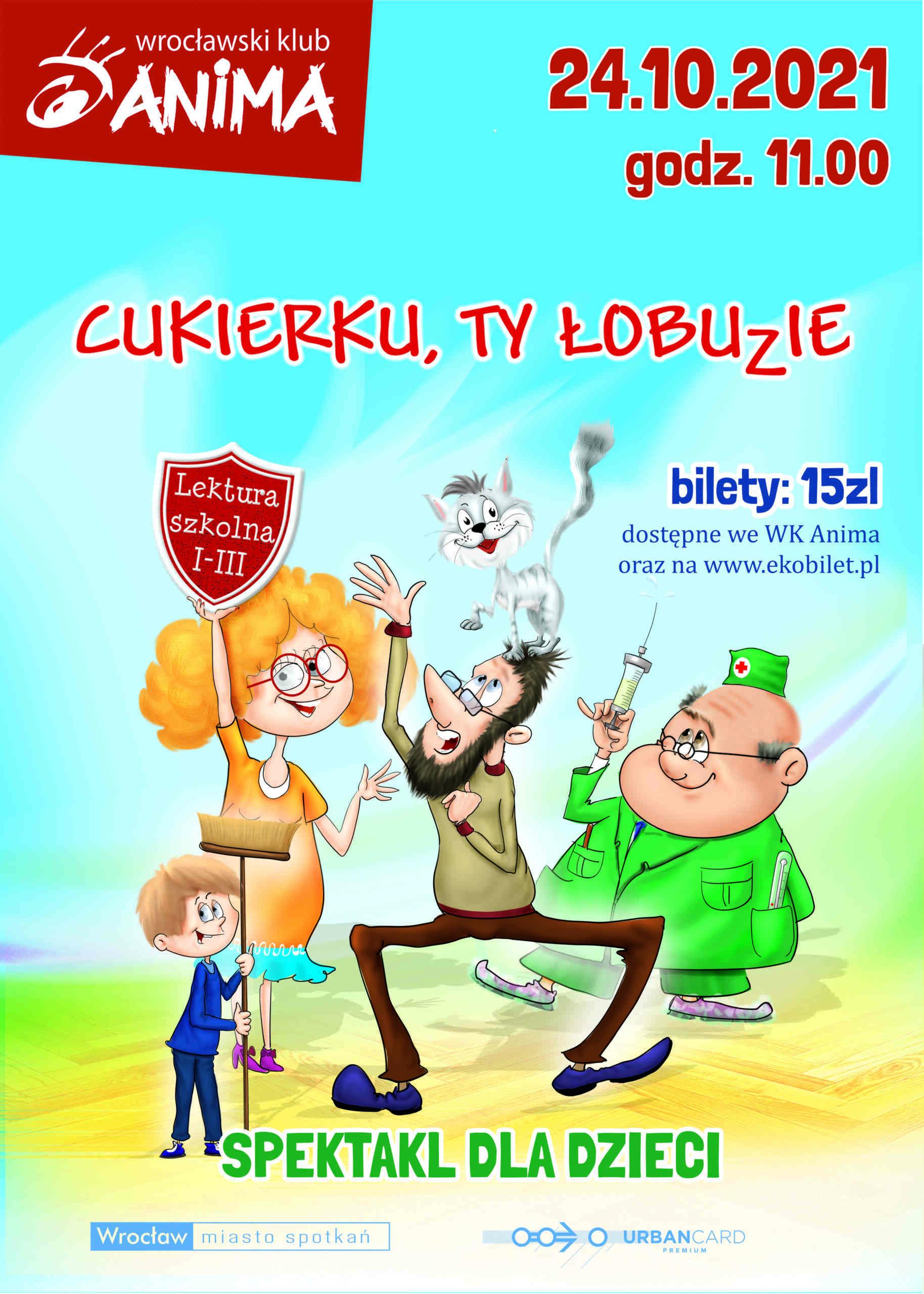 """""""Cukierku, ty łobuzie"""" – spektakl dla dzieci"""